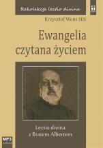 Ewangelia czytana życiem - Lectio divina z Bratem Albertem, Krzysztof Wons SDS