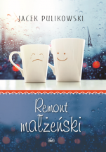 Remont małżeński - , Jacek Pulikowski