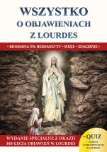 Wszystko o objawieniach z Lourdes - Biografia św. Bernadetty, wizje, znaczenie, ks. Jacek Molka