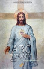 ABC duchowości cz. II - , ks. Marek Chmielewski