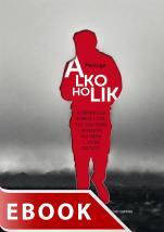 Alkoholik - Autobiograficzna opowieść o życiu, piciu, uzależnieniu i wyzwoleniu. Cała prawda i... historii ciąg dalszy, Meszuge