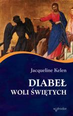 Diabeł woli świętych - , Jacqueline Kelen