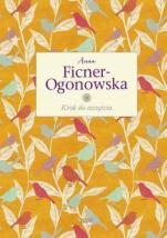 Krok do szczęścia twarda - , Anna Ficner-Ogonowska