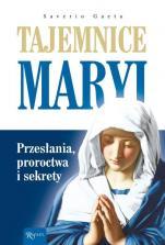 Tajemnice Maryi - Przesłania, proroctwa i sekrety, Saverio Gaeta