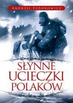 Słynne ucieczki Polaków wyd 2 - , Andrzej Fedorowicz