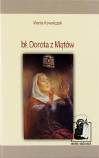 Bł. Dorota z Mątów - , Marta Kowalczyk