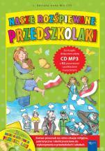 Nasze rozśpiewane przedszkolaki - , s. Adriana Anna Miś CSS