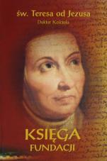 Księga fundacji wyd. podręczne - Księga o cnocie posłuszeństwa, św. Teresa od Jezusa