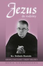 Jezus do rodziny - , ks. Dolindo Ruotolo