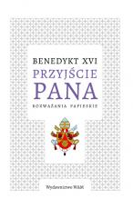 Przyjście Pana - Rozważania papieskie, Benedykt XVI