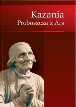 Kazania proboszcza z Ars - , Jacek Laskowski