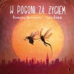 W pogoni za życiem - , Przemysław Wechterowicz, Emilia Dziubak