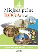 Miejsca pełne BOGActw / Jedność - Przewodnik metodyczny, red. ks. dr. Krzysztof Mielnicki, Elżbieta Kondrak, Bogusław Nosek