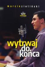 Wytrwaj do końca CD - , Marcin Zieliński