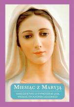 Miesiąc z Maryją - Nabożeństwo o wyproszenie łask według św. Alfonsa Liguoriego,
