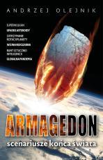 Armagedon - Scenariusze końca świata , Andrzej Olejnik