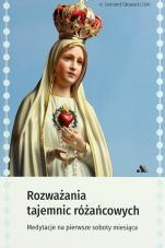 Rozważania tajemnic różańcowych - Medytacje na pierwsze soboty miesiąca, Leonard Głowacki OMI