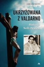 Ukrzyżowana z Valdarno - Historia Nelli Pratesi, Giancarlo Baldini
