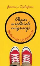 Okres wielkich migracji - Adolescencja i jej dynamiki, Giovanni Tagliaferro