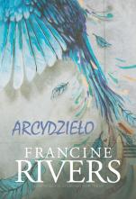 Arcydzieło - , Francine Rivers