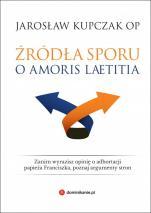 Źródła sporu o Amoris laetitia - , Jarosław Kupczak OP