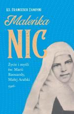 Maleńka Nic - Życie i myśli św. Marii Baouardy, Małej Arabki, ks. Francesco Zampini
