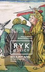 Ryk Oślicy - Kolejny apel do duchownych panów, Małgorzata Borkowska OSB
