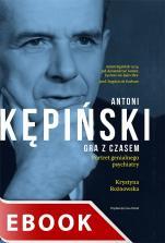 Antoni Kępiński. Gra z czasem - , Krystyna Rożnowska
