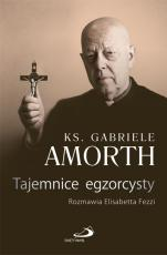 Tajemnice egzorcysty - Rozmawia Elisabetta Fezzi, ks. Gabriele Amorth