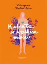 Kobieta w wielkim mieście - , Katarzyna Olubińska