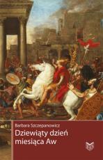 Dziewiąty dzień miesiąca Aw - Zburzenie świątyni jerozolimskiej, Barbara Szczepanowicz