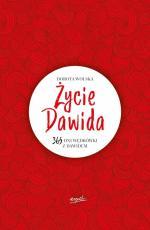 Życie Dawida - 365 dni wędrówki z Dawidem, Dorota Wolska