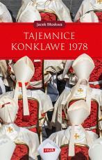Tajemnice konklawe 1978 - , Jacek Moskwa