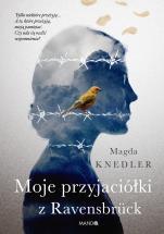 Moje przyjaciółki z Ravensbrück - , Magda Knedler