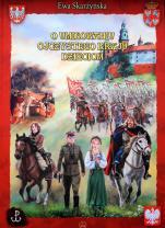O umiłowaniu ojczystego kraju dzieciom - , Ewa Skarżyńska
