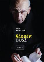 Bloger dusz – część 2 - , Leon Knabit OSB