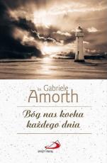 Bóg nas kocha każdego dnia - , ks. Gabriele Amorth