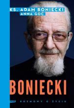 Boniecki. Rozmowy o życiu - , ks. Adam Boniecki, Anna Goc