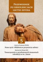 Przewodnik po Rekolekcjach Lectio Divina 5 - Zeszyt 5, s. Judyta Pudełko PDDM, Krzysztof Wons SDS