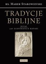 Tradycje biblijne - Biblia w kulturze europejskiej, ks. Marek Starowieyski