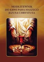 Modlitewnik do Krwi Pana naszego Jezusa Chrystusa - ,