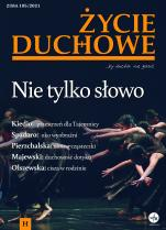 Życie Duchowe nr 105/2021 (Zima) - Nie tylko słowo, Jacek Siepsiak SJ (red. nacz.)