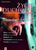 Życie Duchowe nr 106/2021 (Wiosna) - Msza (bez) dotykowa, Jacek Siepsiak SJ (red. nacz.)