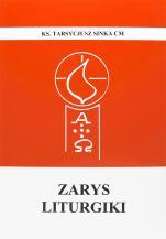 Zarys liturgiki wydanie VII - , ks. Tarsycjusz Sinka CM