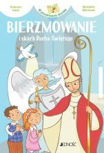 Bierzmowanie i skarb Ducha Świętego - , Francesca Fabris, Alessandra Mantovani