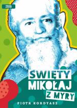 Święty Mikołaj z Myry - , Piotr Kordyasz