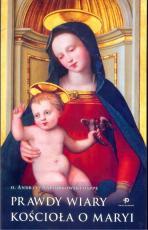 Prawdy wiary Kościoła o Maryi - , Andrzej Napiórkowski OSPPE