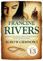 Echo w ciemności - Znamię lwa, Francine Rivers