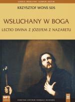Wsłuchany w Boga. Lectio divina z Józefem z Nazaretu cd mp3 - Lectio divina z Józefem z Nazaretu, Krzysztof Wons SDS