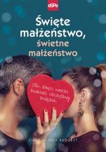 Święte małżeństwo, świetne małżeństwo - Jak dzięki wierze budować szczęśliwy związek, Chris Padgett, Linda Padgett